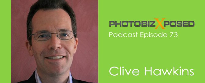 Clive Hawkins Photography Podcast Interview