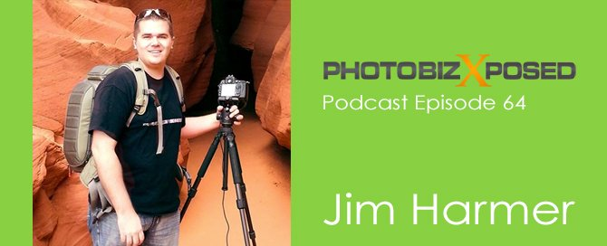 Jim Harmer Photography Podcast Interview