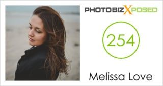 Melissa Love Photography Podcast Interview