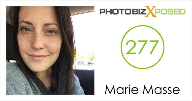 Marie Masse Photography Podcast Interview