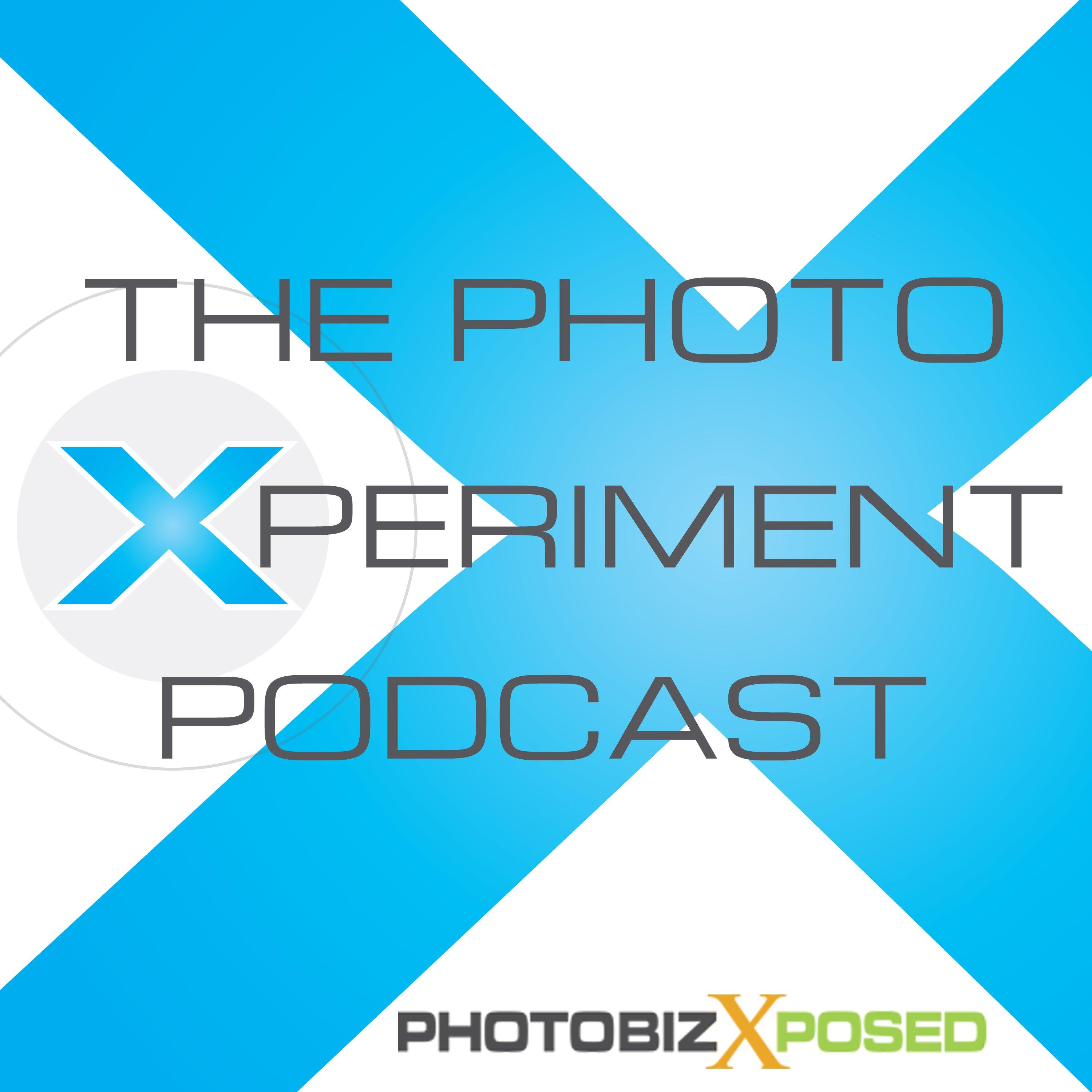 Photography Xperiment Podcast